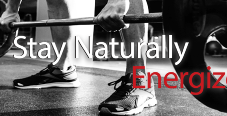 Stay Naturally Energized - Best natural supplement