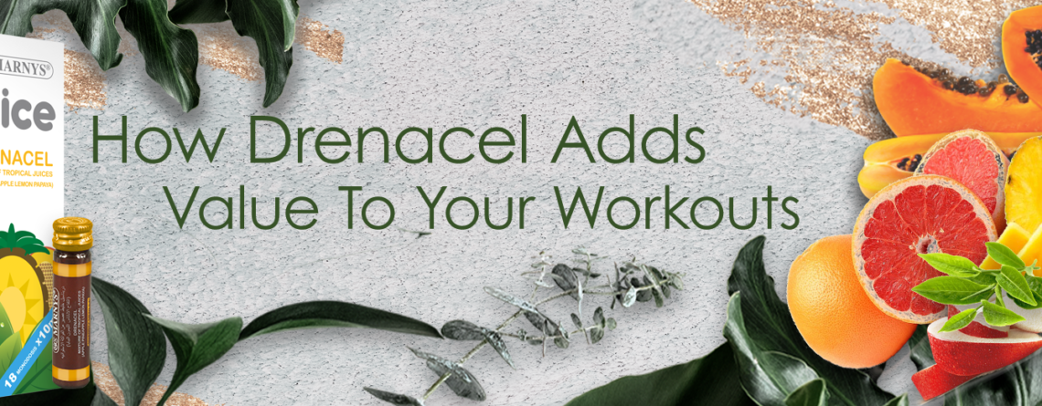 How Drenacel Adds Value To Your Workouts - Drenacel Syrup