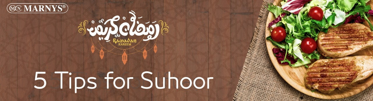 5 Tips for Suhoor | Ramadan Healthy Suhoor Tips
